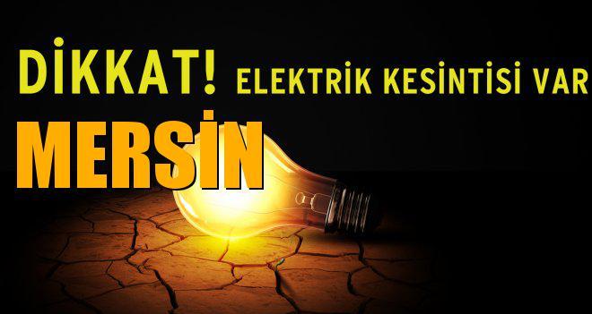 MERSİN Elektrik Kesintisi