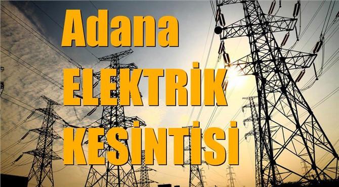 Adana Elektrik Kesintisi (İlçe, Mahalle, Cadde, Sokak)