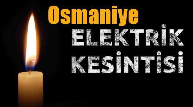 Osmaniye Elektrik Kesintisi