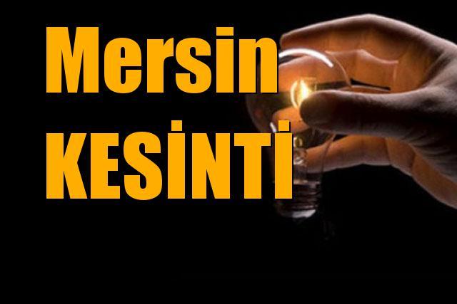 Mersin Kesinti; Akdeniz, Aydıncık, Çamlıyayla, Erdemli, Mezitli, Silifke, Tarsus, Toroslar, Yenişehir, Anamur, Bozyazı, Gülnar ve Mut