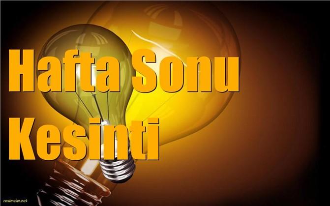 Mersin'de Hafta Sonu Elektrik Kesintisi Yapılacak Yerler ve Saatleri