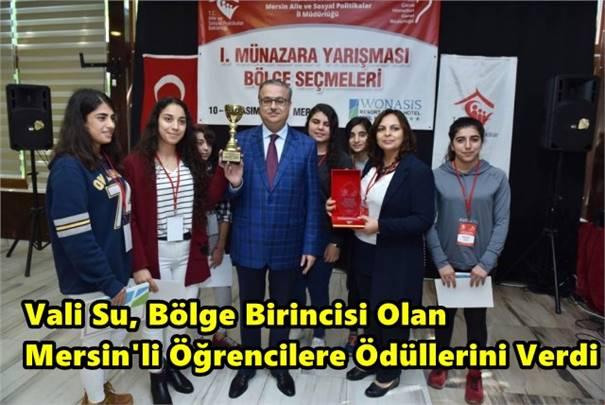Vali Su, Bölge Birincisi Olan Mersin'li Öğrencilere Ödüllerini Verdi