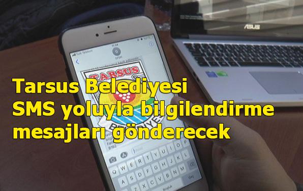Tarsus Belediyesi Gelirler Müdürlüğü'nden Yeni Bir Uygulama, SMS Bildirimi