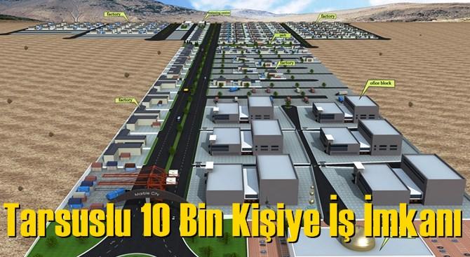 Mersin Tarsus'ta 10 Bin Kişiye İş İmkanı