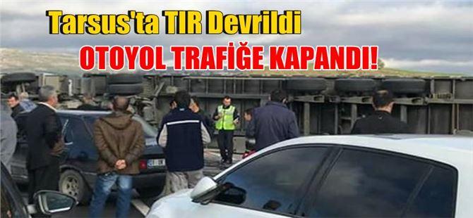 Devrilen Tır, TEM otoyolunu trafiğe kapadı