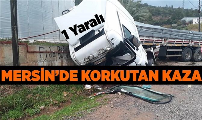 Mersin'de Tır Kazası