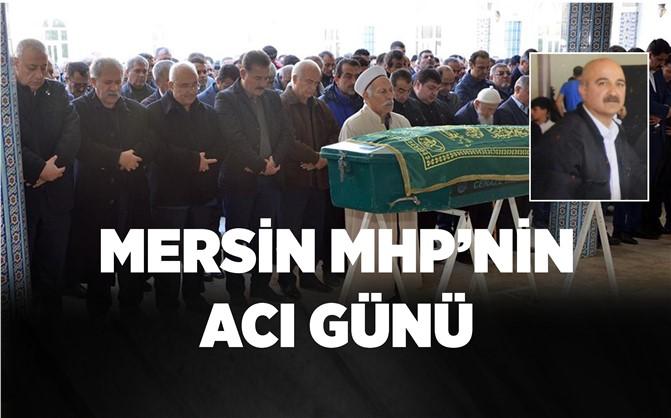 Mersin MHP'nin Acı Günü