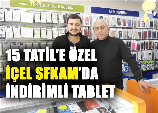 İçel SFKAM'da 15 Tatil (Sömestr Tatili) İçin Hediye Tablet Zamanı