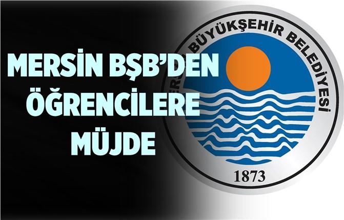 Mersin BŞB'den Öğrencilere Yarıyıl Tatili Müjdesi