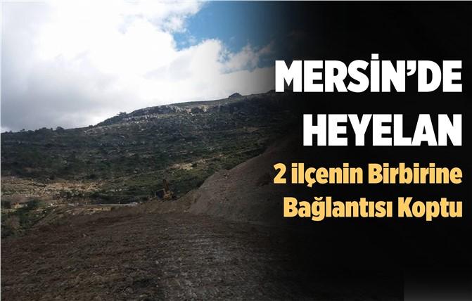 Mersin'de Heyelan Karayolunu Kapattı