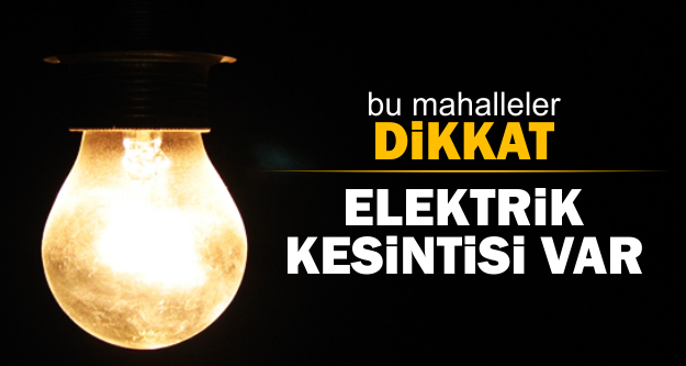 Mersin Elektrik Kesintisi, 24 - 26 Ocak 2018 Tarihleri