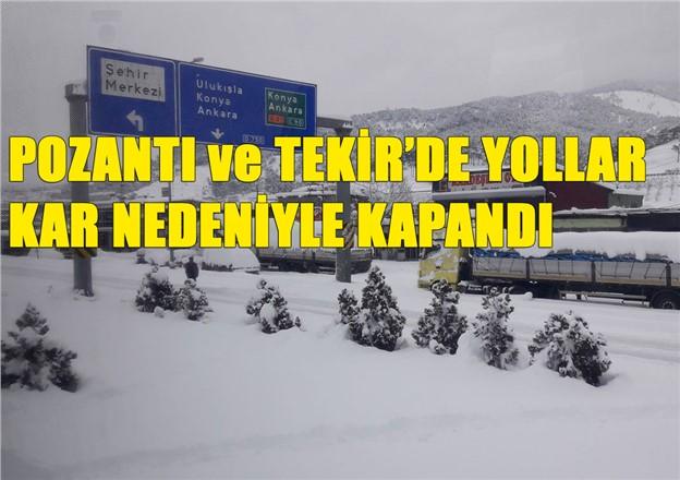 Pozantı ve Tekir'de Yol Durumu, Kar Nedeniyle Yollar Kapalı