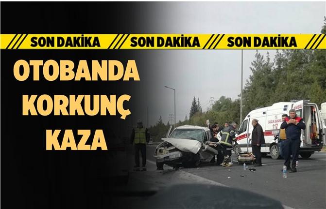 Son Dakika! Mersin - Adana Otobanında Feci Kaza