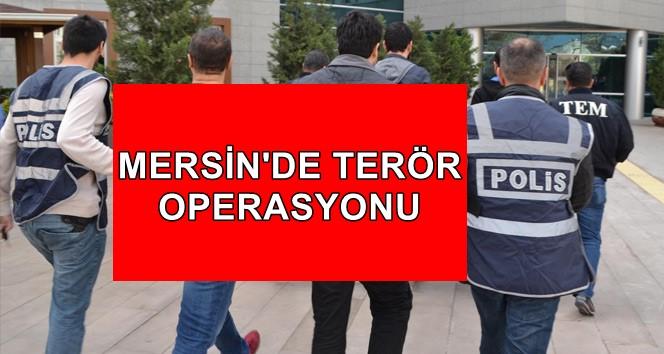 Mersin'de PKK/KCK Terör Örgütüne Yönelik Operasyon
