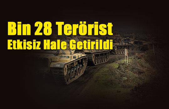 Bin 28 Terörist Etkisiz Hale Getirildi