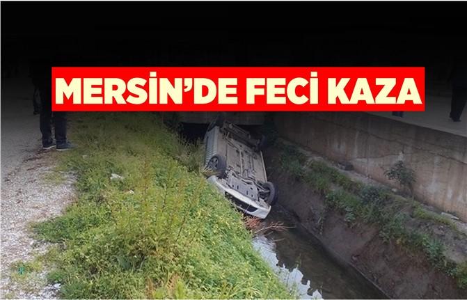Mersin'de Otomobil Kanala Uçtu