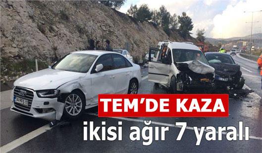 TEM'de Feci Kaza: İkisi Ağır 7 Yaralı