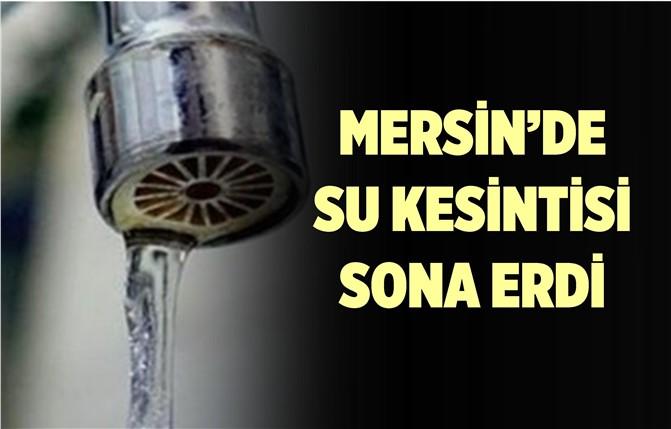 MESKİ Açıkladı; Mersin'de Çalışmalar Sona Erdi