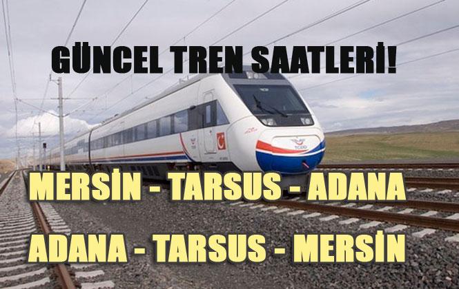 Adana - Mersin Tren Saatleri 26 Mart 2020'de Sayfamızda Güncellendi, Güncel Tren Saatleri! Bilet Fiyatları Eklendi