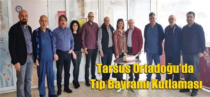 Tarsus Ortadoğu'da Tıp Bayramı Kutlaması