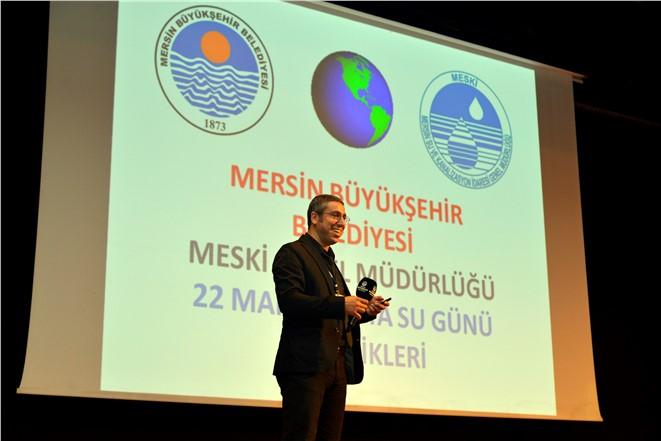 Dünya Su Günü Mersin'de Kutlandı