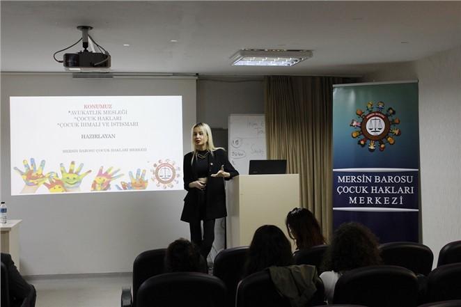 Mersin'de Öğretmen Adaylarına Çocuk Hakları Anlatıldı