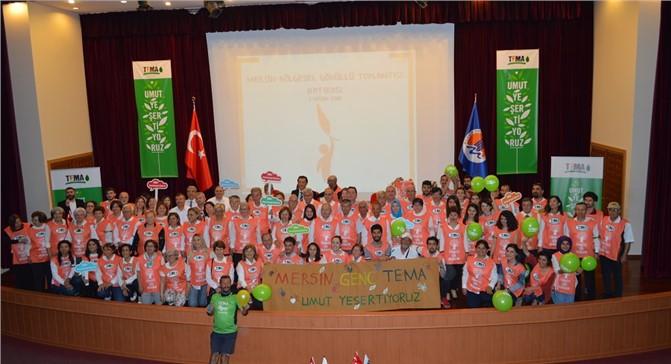 TEMA Gönüllüleri Mersin'de buluştu
