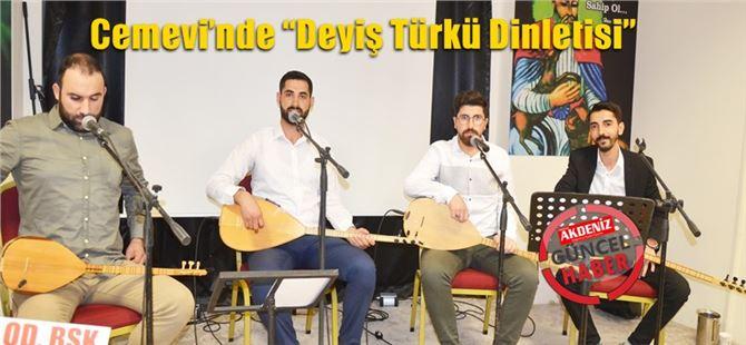 """Cemevi'nde """"Deyiş Türkü Dinletisi"""""""