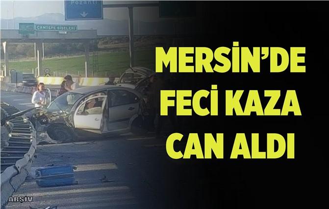 Mersin'deki Trafik Kazasında Bir Can Gitti