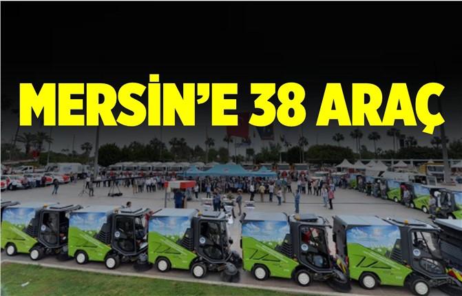 Mersin'e Hizmet İçin 38 Yeni Araç Alındı