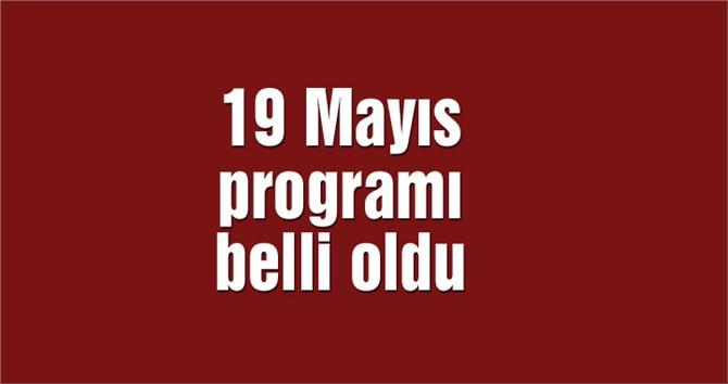 Mersin'de 19 Mayıs Kutlama Programı Belli Oldu