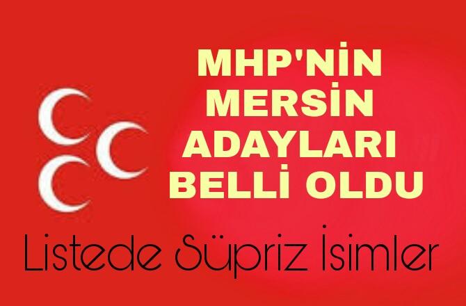 MHP'NİN Mersin Milletvekili Adayları Belli Oldu