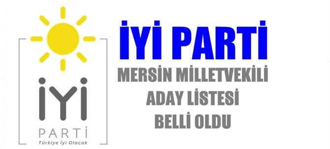 İyi Parti Mersin Milletvekili Aday Listesi Şöyle