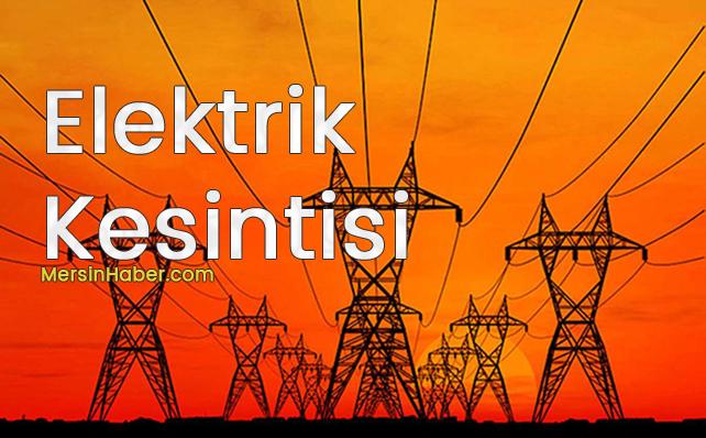 Mersin 10 Ağustos 2018 Cuma Günü Elektrik Kesintileri