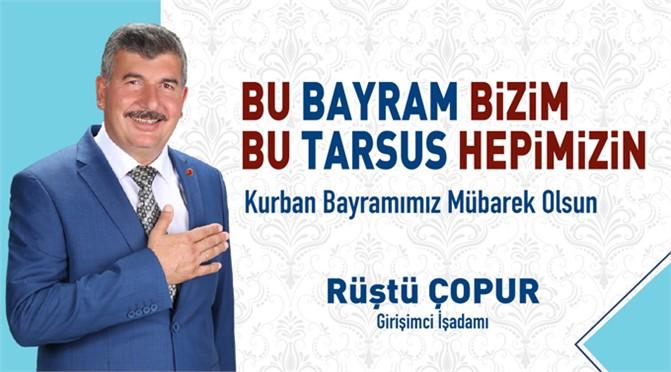 İş Adamı AK Parti Belediye Meclis Üyesi Rüştü Çopur'dan Bayram Mesajı