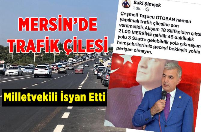 Mersin'de Bayram Dönüşü Trafik Çilesine Dönüştü