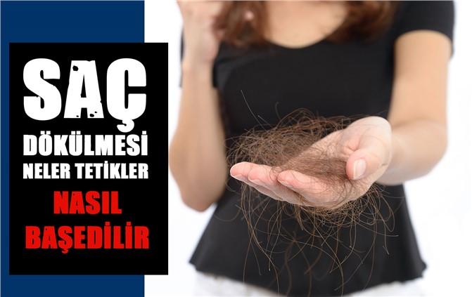 Saç Dökülmesi En Sık Şikayetler Arasında! Saç Dökülmesinin Nedenleri
