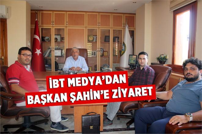 İBT Medya'dan Başkan Şahin'e Ziyaret