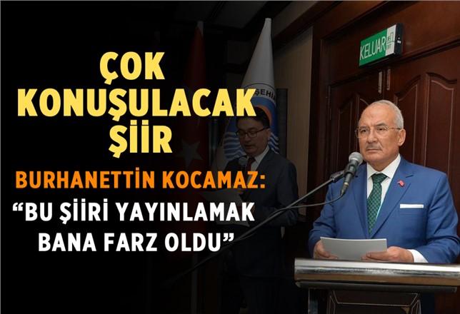 Başkan Kocamaz'dan Çok Konuşulacak Şiir
