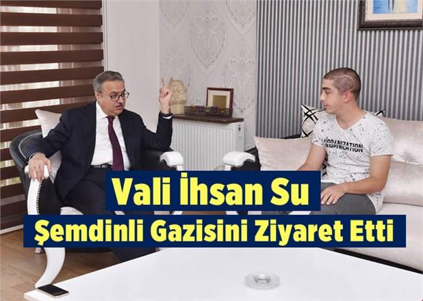 Mersin Valisi, Şemdinli Gazisi Özkan'ı Ziyaret Etti