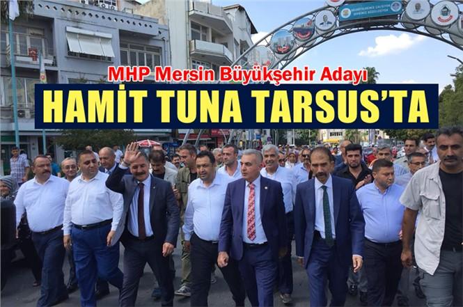 MHP Mersin Büyükşehir Adayı Tuna Tarsus'ta