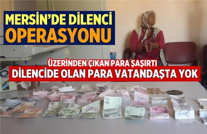 Mersin'de Dilencinin Üzerinden Çıkan Para Şaşırttı