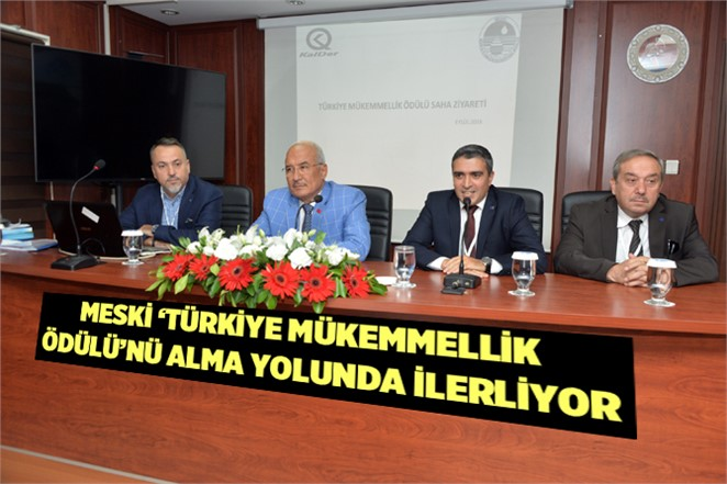 MESKİ 'Türkiye Mükemmellik Ödülü'nü Alma Yolunda İlerliyor