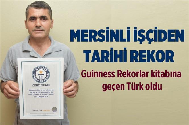 Mersinli İşçiden Tarihi Rekor! Guinness Rekorlar Kitabına Adını Yazdırdı