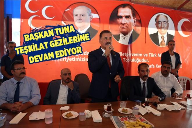 MHP Mersin Büyükşehir Adayı Tuna, Teşkilat Gezilerine Devam Ediyor