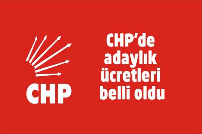 CHP'de Adaylık Başvuru Ücretleri Belli Oldu