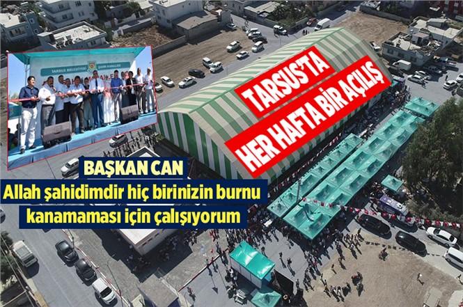 Mersin Tarsus'ta Her Hafta Bir Açılış Geleneği Devam Ediyor