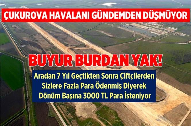 Çukurova Havaalanı İnşaatı Gündemden Düşmüyor