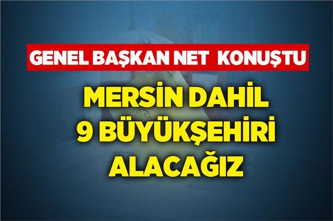 """CHP Genel Başkanı Kemal Kılıçdaroğlu """"Mersin'i Alacağız"""""""