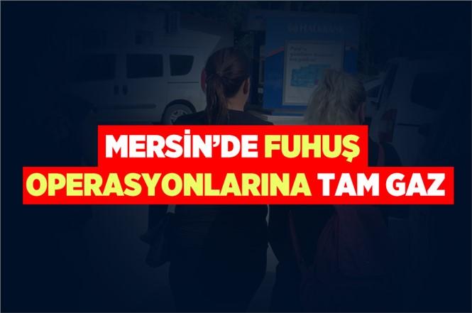 Mersin'de Fuhuş Operasyonunda 2 Kadın Gözaltına Alındı